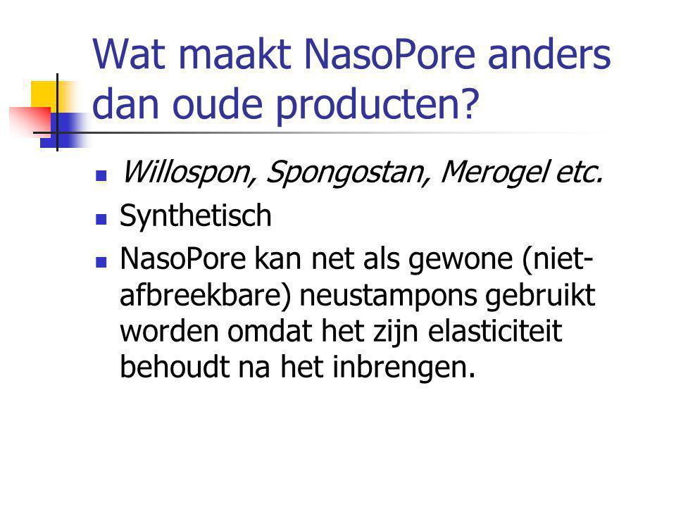 Wat maakt NasoPore anders dan oude producten. Willospon, Spongostan, Merogel etc.