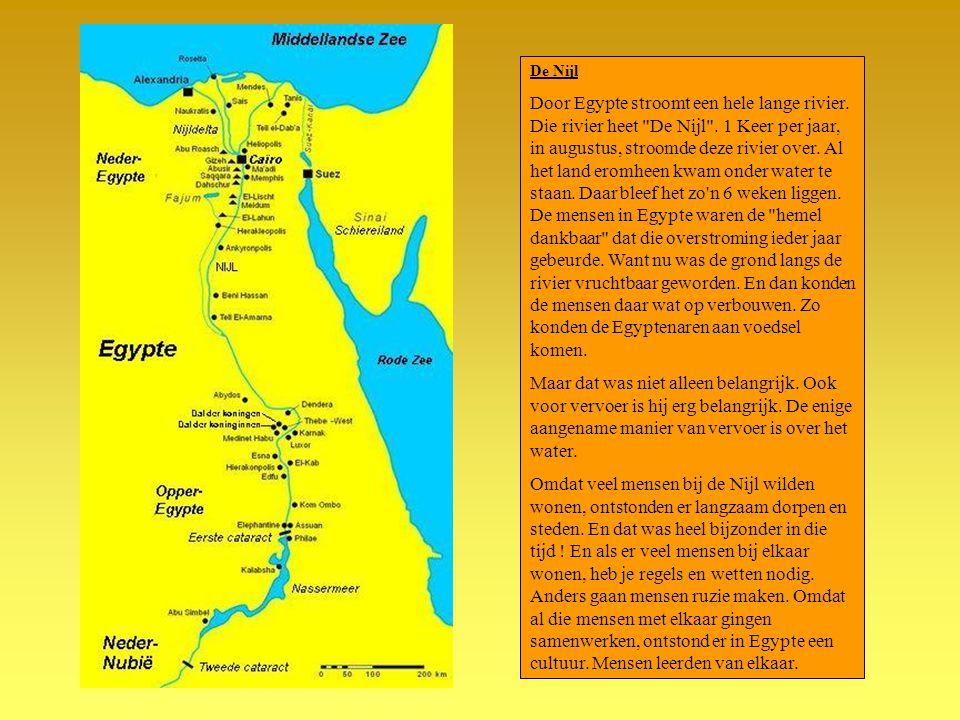 De Nijl Door Egypte stroomt een hele lange rivier. Die rivier heet