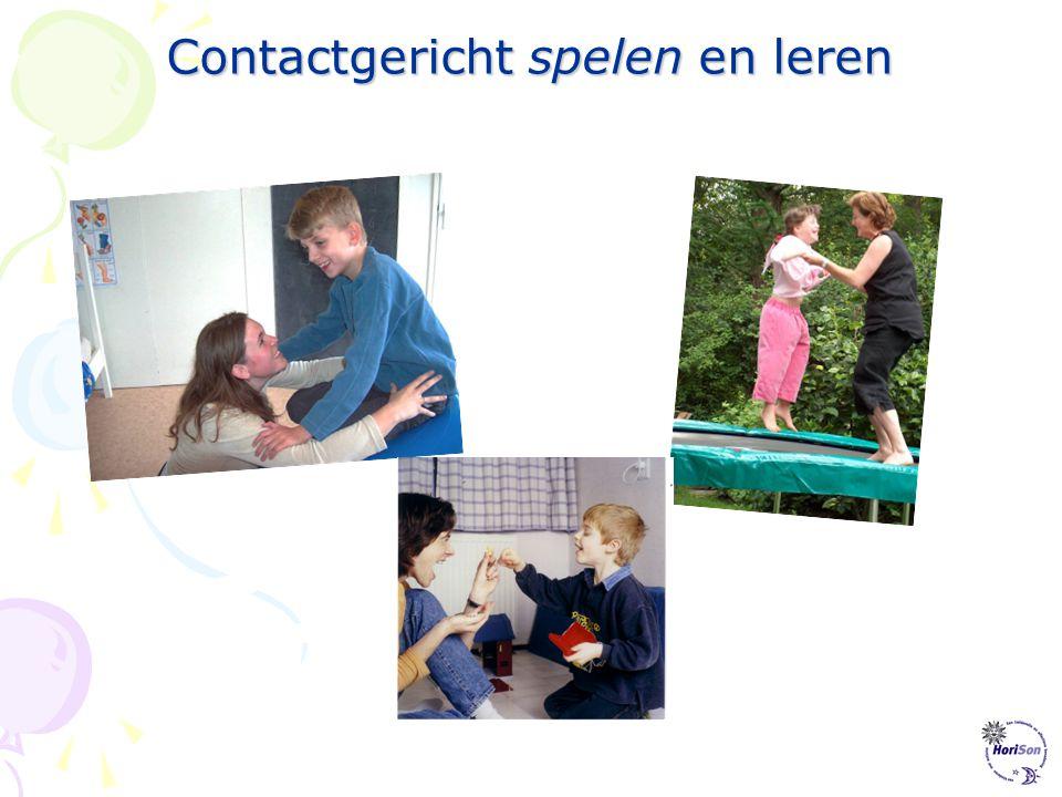 Contactgericht spelen en leren Stichting HoriSon informatiepunt voor Contactgericht spelen en leren voor kinderen met autisme www.horison.nl 053-43478