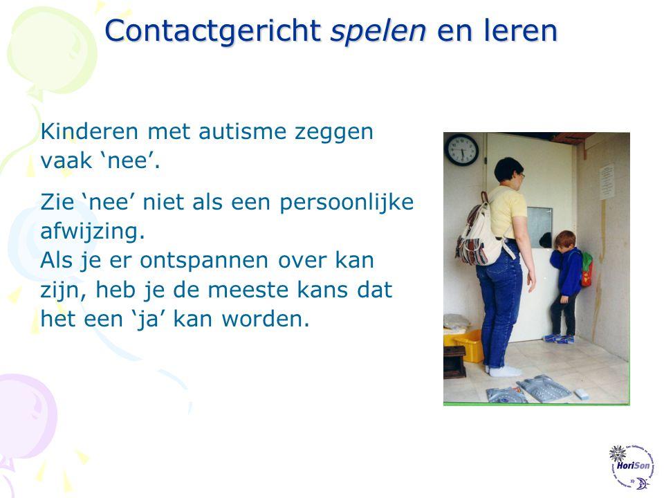 Contactgericht spelen en leren Contactgericht leren Als er contact is kun je werken aan groeien en leren. •in contactgericht leren leer je kinderen vo