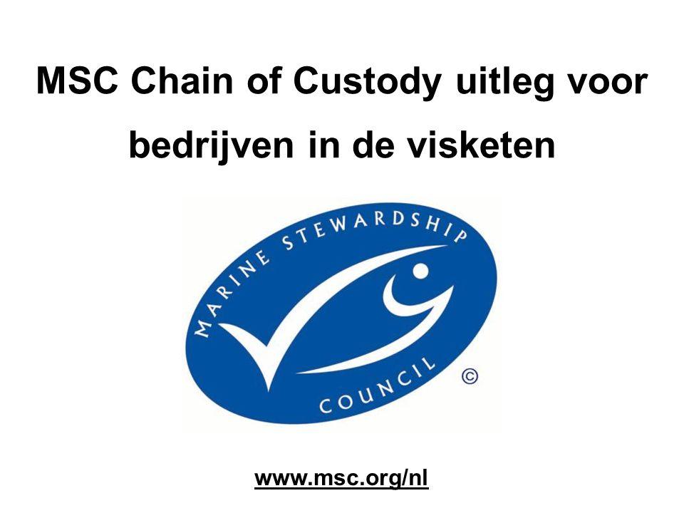 Markt Nederland Gecertificeerd duurzame visserij •Chain of Custody certificaten: - >140 gecertificeerde bedrijven in keten - ca.