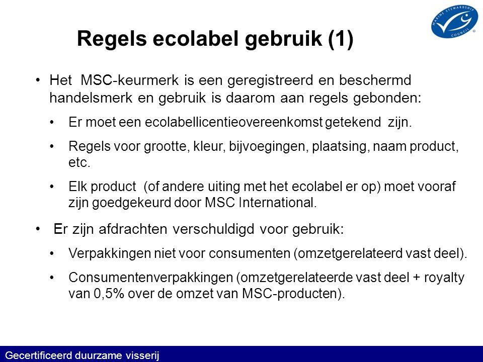 •Het MSC-keurmerk is een geregistreerd en beschermd handelsmerk en gebruik is daarom aan regels gebonden: •Er moet een ecolabellicentieovereenkomst getekend zijn.
