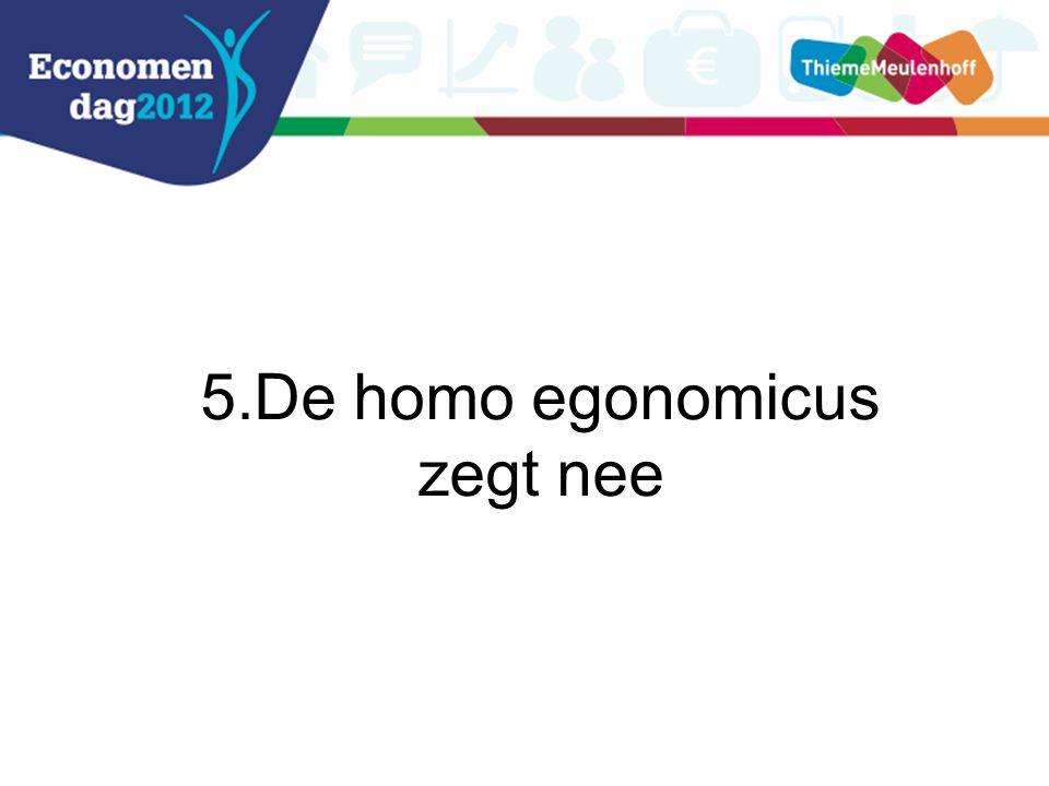 5.De homo egonomicus zegt nee