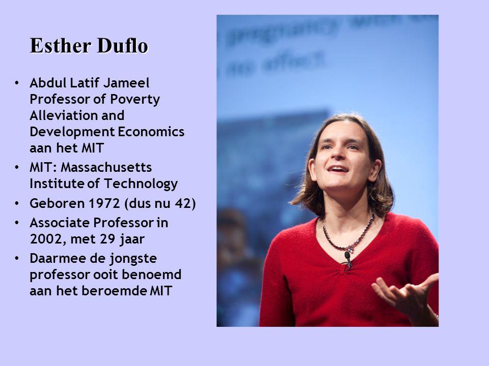 Esther Duflo • Abdul Latif Jameel Professor of Poverty Alleviation and Development Economics aan het MIT • MIT: Massachusetts Institute of Technology