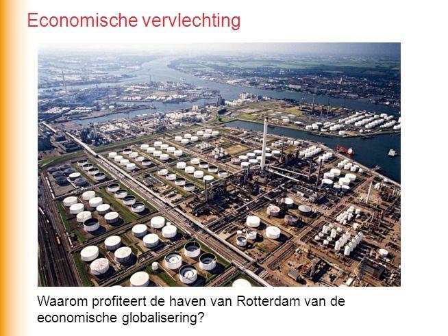 Waarom profiteert de haven van Rotterdam van de economische globalisering? Economische vervlechting