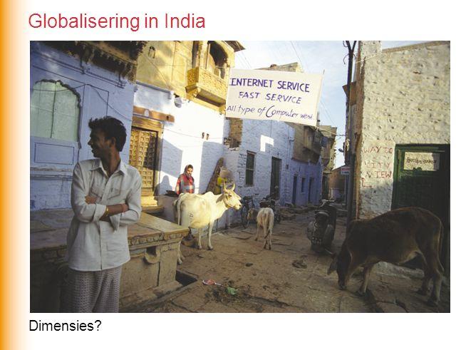 Dimensies? Globalisering in India