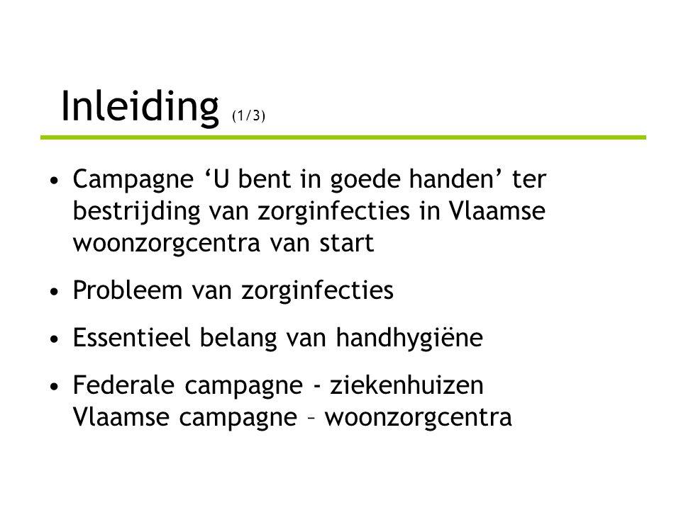 Slotwoord (1/2) •belang steun en medewerking van de sector •campagnemateriaal en presentatie om uw collega's te informeren en te overtuigen •meer informatie op www.zorginfecties.bewww.zorginfecties.be