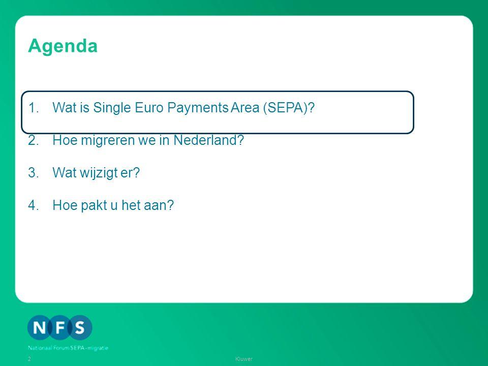 Agenda 1.Wat is Single Euro Payments Area (SEPA)? 2.Hoe migreren we in Nederland? 3.Wat wijzigt er? 4.Hoe pakt u het aan? 2Kluwer