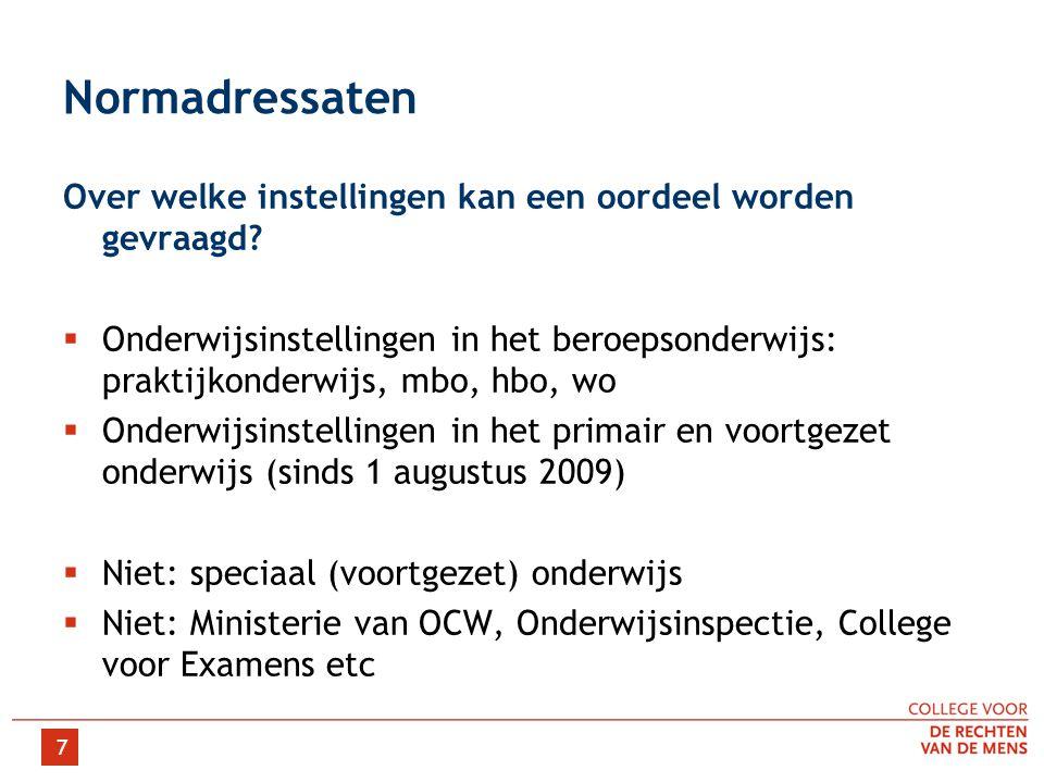 18 Voor meer informatie: College van de Rechten van de Mens (College) Kleine Singel 1-3 Postbus 16001 3500 DA Utrecht T 030-8883888 F 030-8883883 E mensenrechten@info.nl W www.mensenrechten.nl