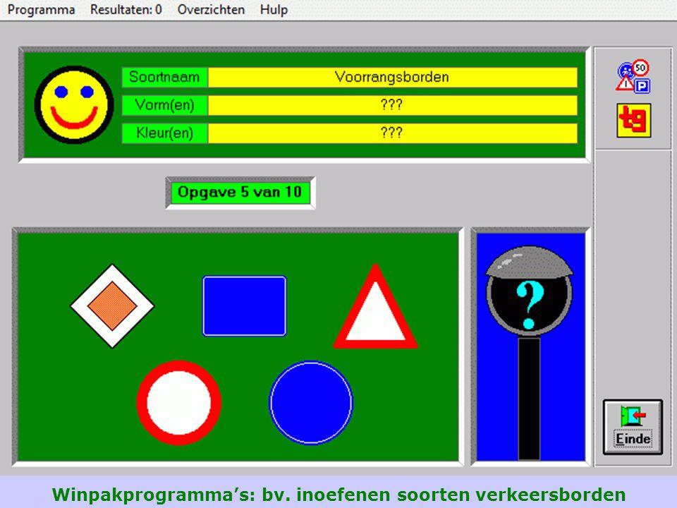 Winpakprogramma's: bv. inoefenen soorten verkeersborden