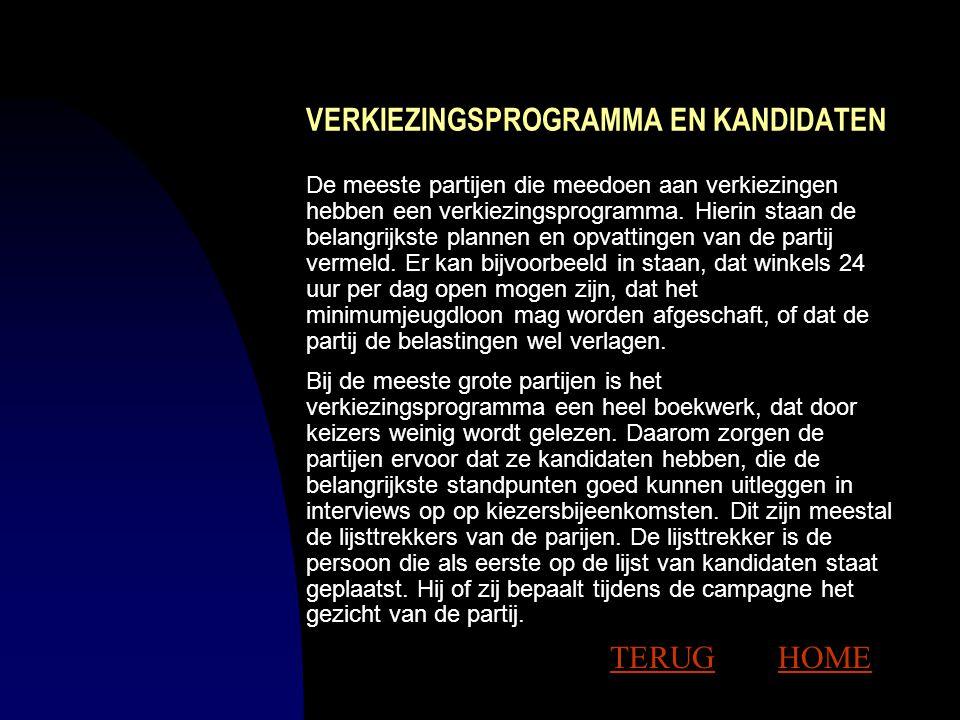 KIESRECHT Alle Nederlanders van 18 jaar en ouder hebben actief kiesrecht en mogen bij verkiezingen hun stem uitbrengen. Alleen de rechter kan iemand h