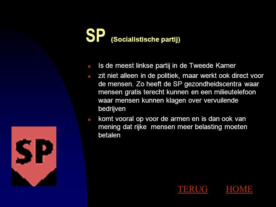 DE PARTIJEN n SP SP n Groen Links Groen Links n PvdA PvdA n D66 D66 n CDA CDA n VVD VVD n GPV/RPF/SGP GPV/RPF/SGP n CD CD HOME