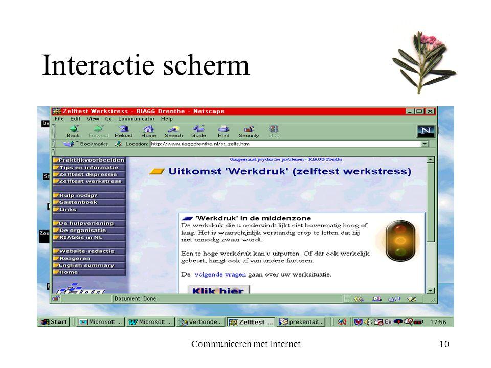 Communiceren met Internet10 Interactie scherm