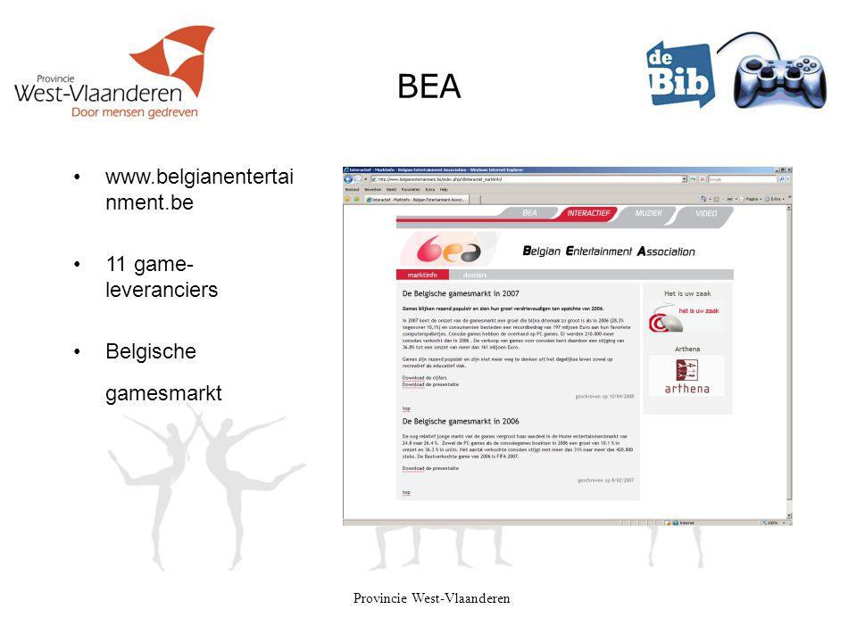 Provincie West-Vlaanderen BEA •www.belgianentertai nment.be •11 game- leveranciers •Belgische gamesmarkt