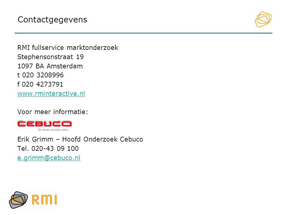 Contactgegevens RMI fullservice marktonderzoek Stephensonstraat 19 1097 BA Amsterdam t 020 3208996 f 020 4273791 www.rminteractive.nl Voor meer inform