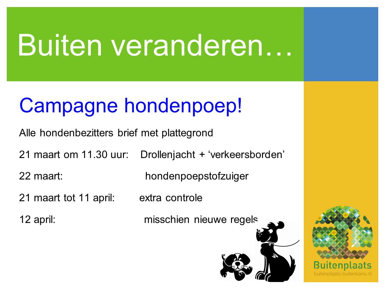 Buiten veranderen… Campagne hondenpoep.