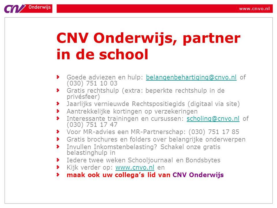 www.cnvo.nl CNV Onderwijs, partner in de school Goede adviezen en hulp: belangenbehartiging@cnvo.nl of (030) 751 10 03belangenbehartiging@cnvo.nl Grat