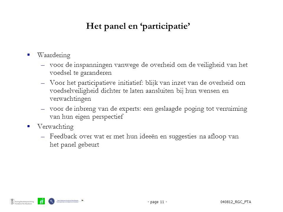 040812_RGC_PTA- page 11 - Het panel en 'participatie'  Waardering –voor de inspanningen vanwege de overheid om de veiligheid van het voedsel te garan