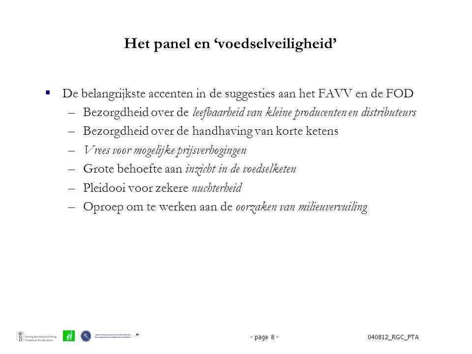 040812_RGC_PTA- page 8 - Het panel en 'voedselveiligheid'  De belangrijkste accenten in de suggesties aan het FAVV en de FOD –Bezorgdheid over de lee