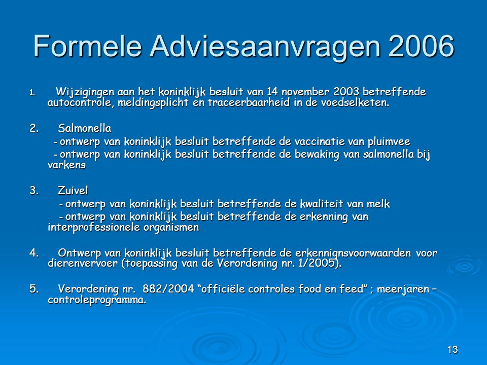 13 Formele Adviesaanvragen 2006 1.