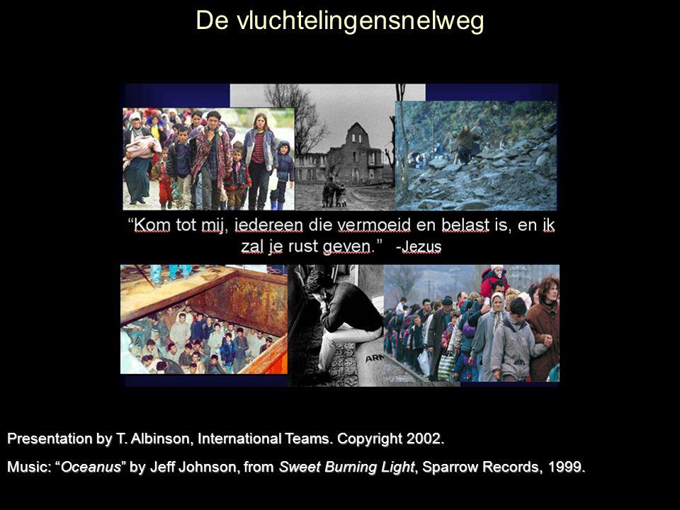 De vluchtelingensnelweg Music: Oceanus by Jeff Johnson, from Sweet Burning Light, Sparrow Records, 1999.