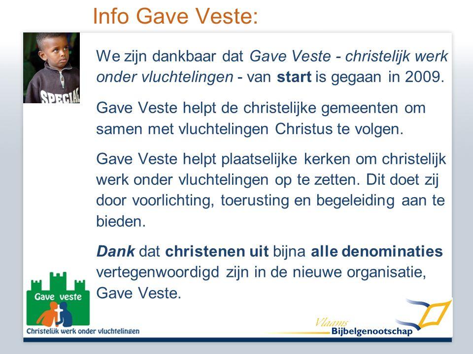 Info Gave Veste: We zijn dankbaar dat Gave Veste - christelijk werk onder vluchtelingen - van start is gegaan in 2009.