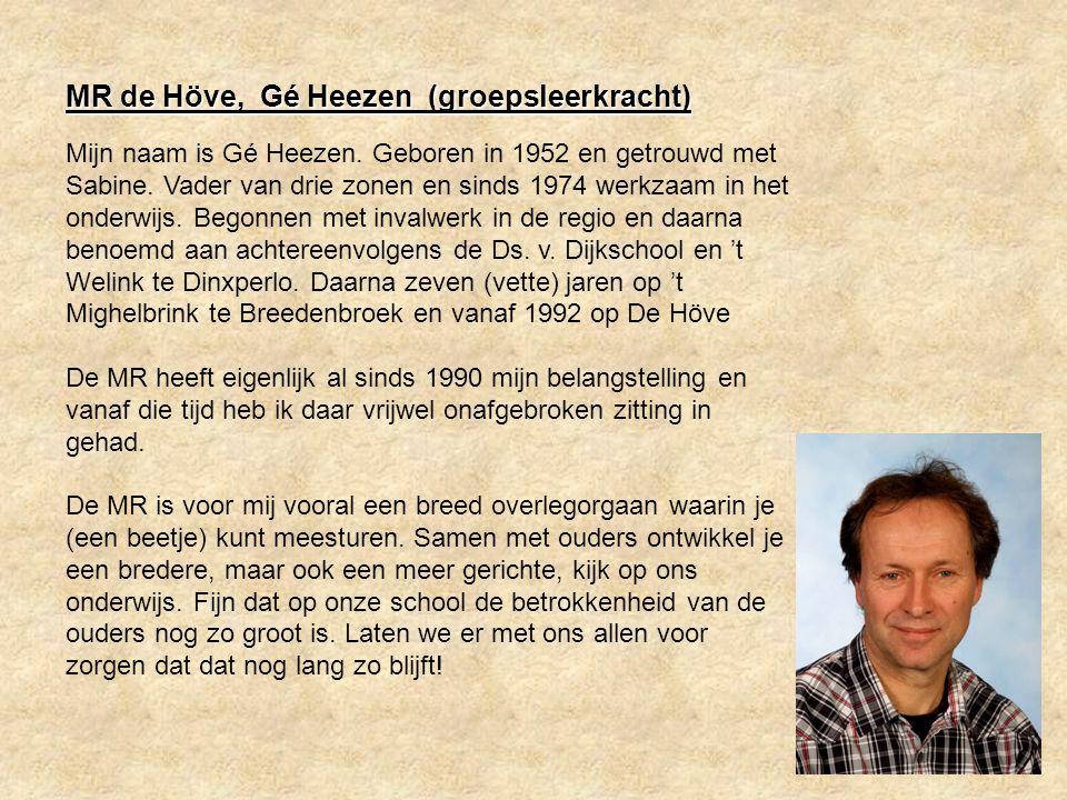 Mijn naam is Gé Heezen. Geboren in 1952 en getrouwd met Sabine. Vader van drie zonen en sinds 1974 werkzaam in het onderwijs. Begonnen met invalwerk i