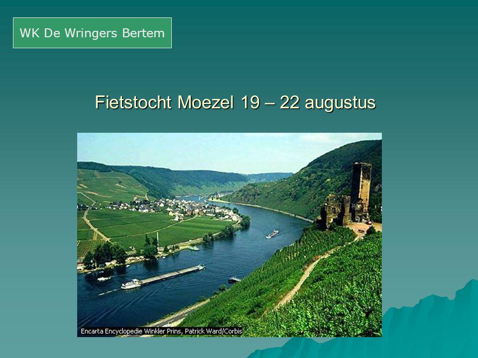 Fietstocht Moezel 19 – 22 augustus WK De Wringers Bertem