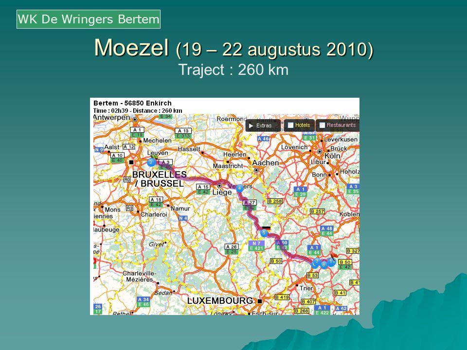 Moezel (19 – 22 augustus 2010) Traject : 260 km WK De Wringers Bertem