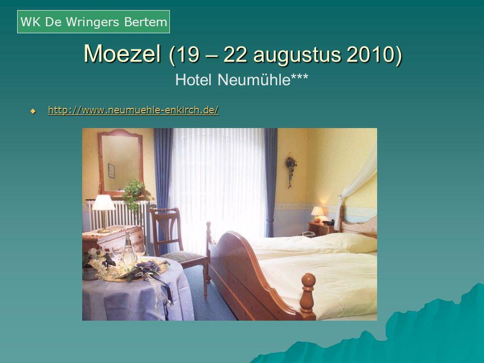 Moezel (19 – 22 augustus 2010) Hotel Neumühle*** WK De Wringers Bertem  http://www.neumuehle-enkirch.de/ http://www.neumuehle-enkirch.de/