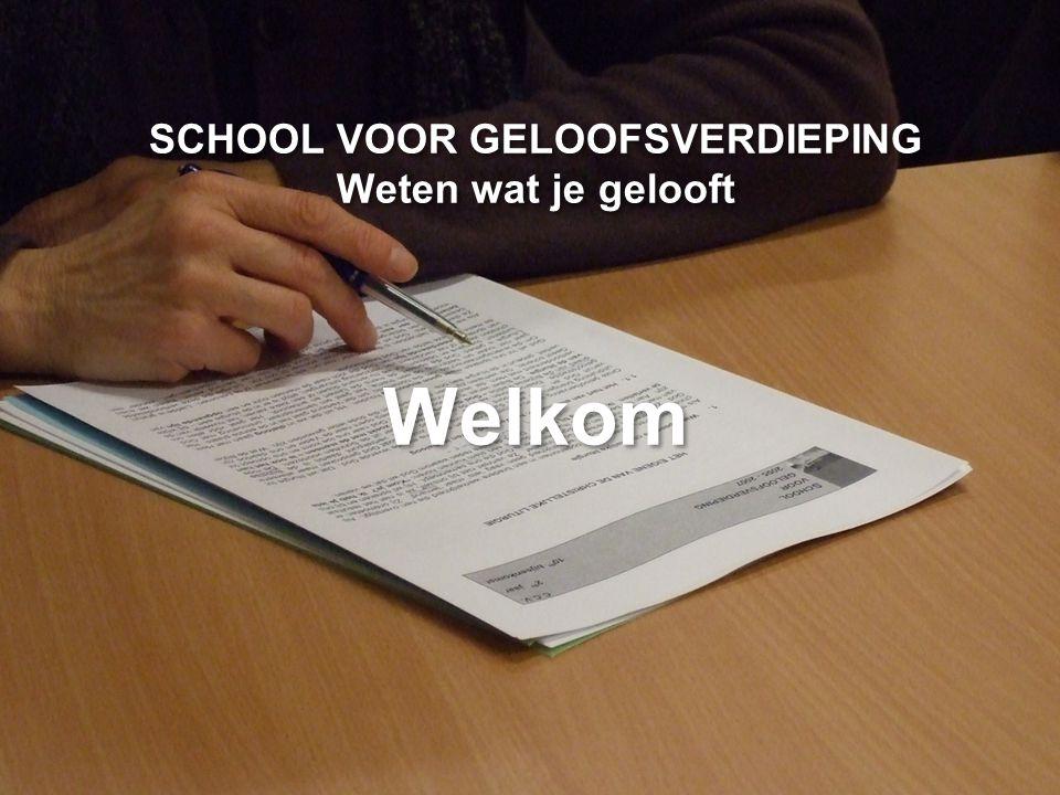 CCV in het bisdom Gent SCHOOL VOOR GELOOFSVERDIEPING Weten wat je gelooft Welkom