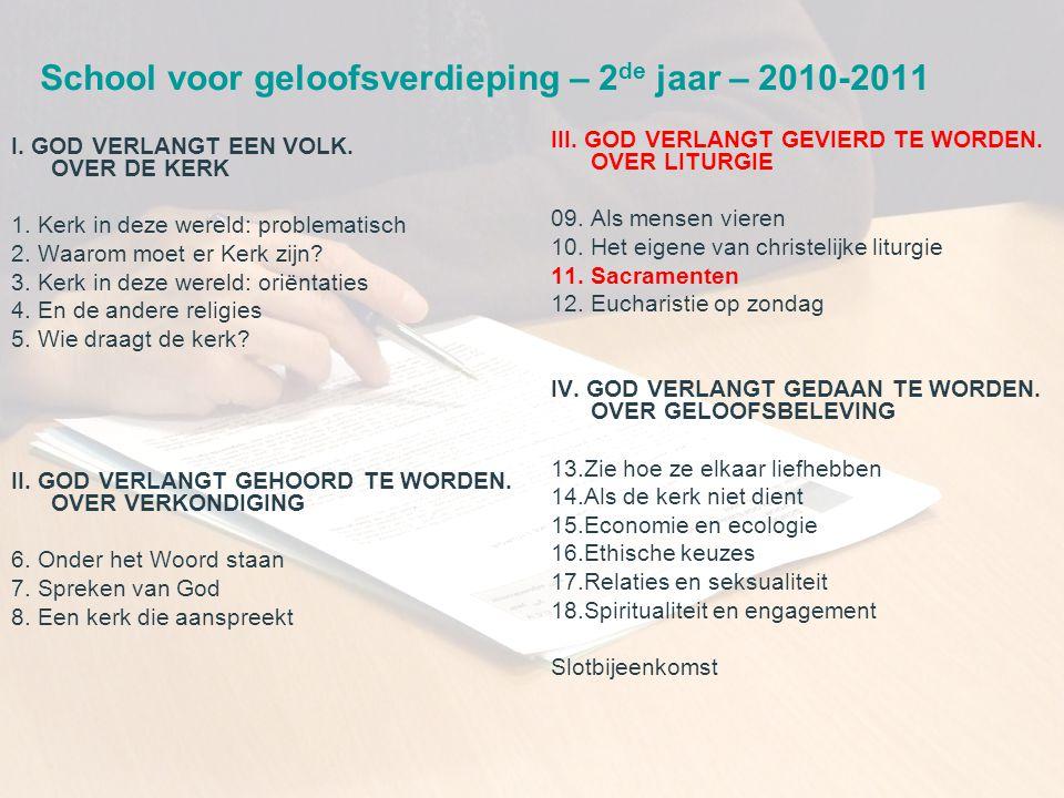 CCV in het bisdom Gent School voor geloofsverdieping – 2 de jaar – 2010-2011 I. GOD VERLANGT EEN VOLK. OVER DE KERK 1. Kerk in deze wereld: problemati