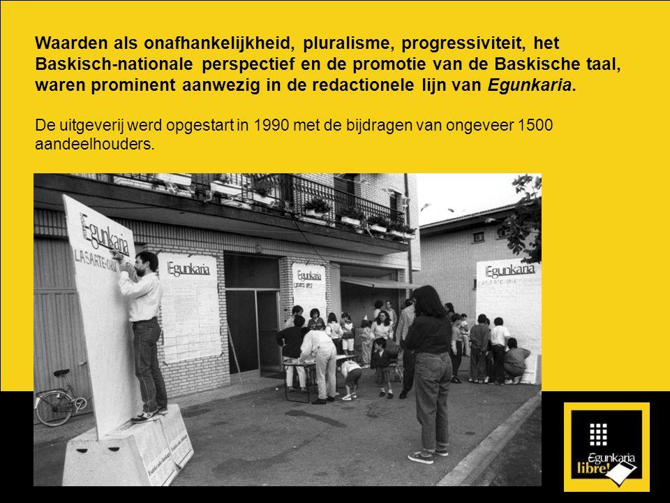Waarden als onafhankelijkheid, pluralisme, progressiviteit, het Baskisch-nationale perspectief en de promotie van de Baskische taal, waren prominent aanwezig in de redactionele lijn van Egunkaria.