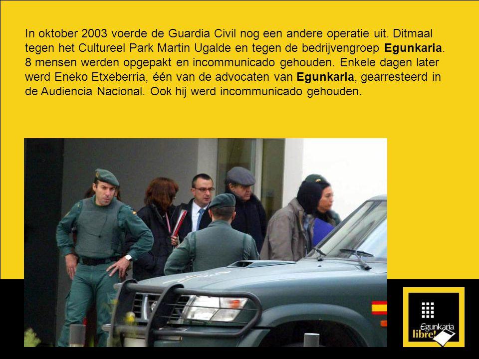 In oktober 2003 voerde de Guardia Civil nog een andere operatie uit.