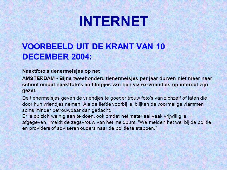 INTERNET VOORBEELD UIT DE KRANT VAN 10 DECEMBER 2004: Naaktfoto's tienermeisjes op net AMSTERDAM - Bijna tweehonderd tienermeisjes per jaar durven nie