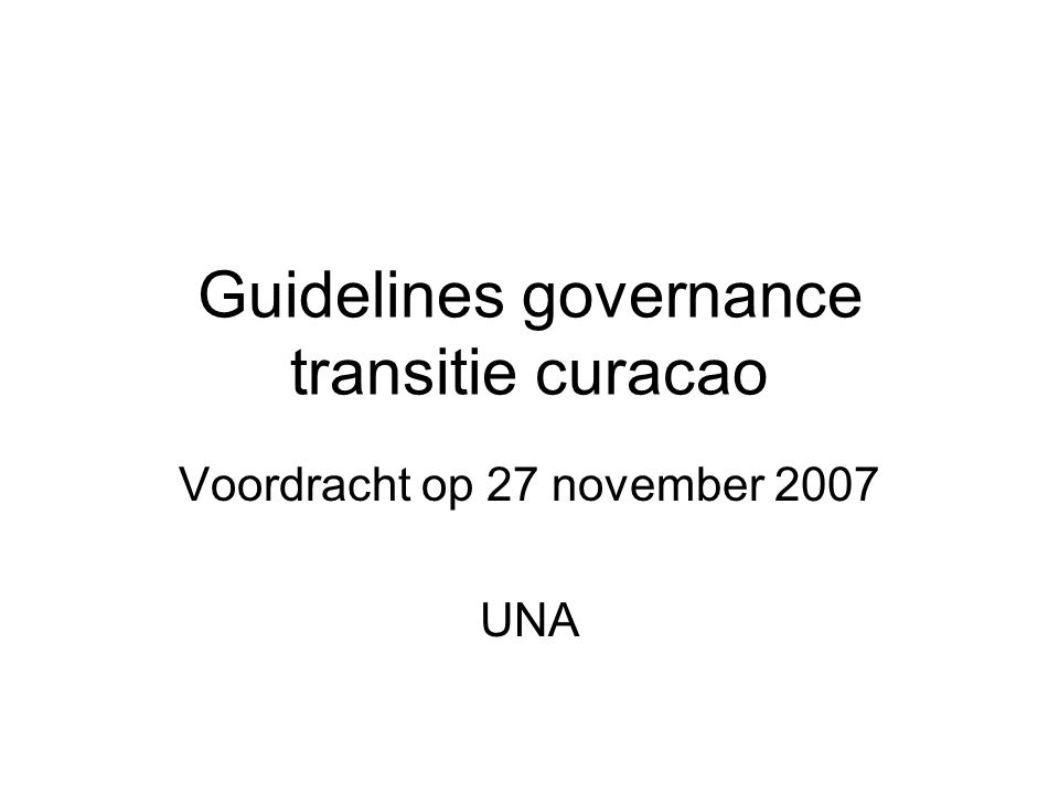 Inhoudsopgave •Wat te verstaan onder governance.•Wat te verstaan onder transitie.