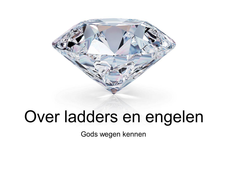 Gods wegen kennen Over ladders en engelen
