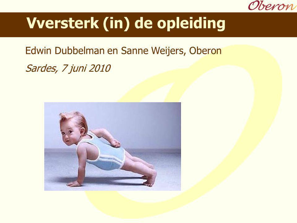 Edwin Dubbelman en Sanne Weijers, Oberon Sardes, 7 juni 2010 Vversterk (in) de opleiding
