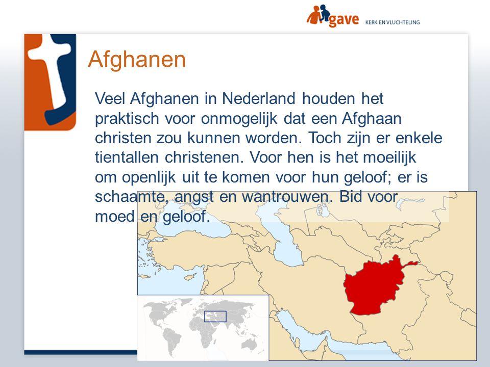 Afghanen Veel Afghanen in Nederland houden het praktisch voor onmogelijk dat een Afghaan christen zou kunnen worden. Toch zijn er enkele tientallen ch