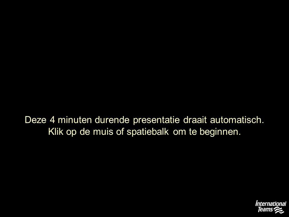 Deze 4 minuten durende presentatie draait automatisch. Klik op de muis of spatiebalk om te beginnen.