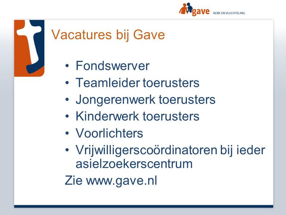Vacatures bij Gave •Fondswerver •Teamleider toerusters •Jongerenwerk toerusters •Kinderwerk toerusters •Voorlichters •Vrijwilligerscoördinatoren bij i