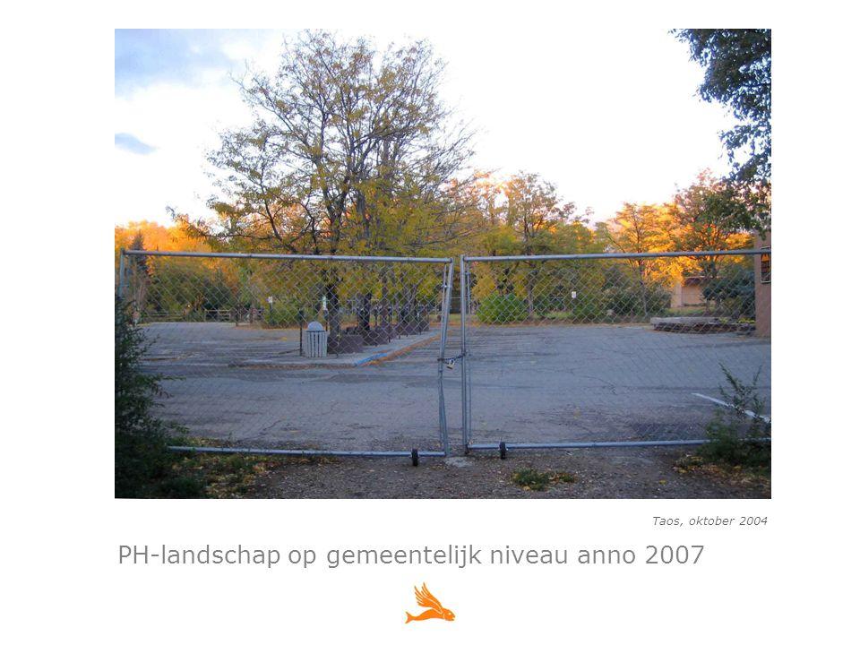Taos, oktober 2004 PH-landschap op gemeentelijk niveau anno 2007