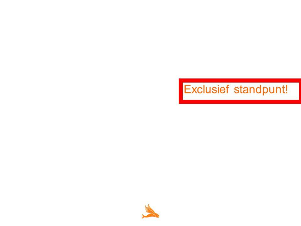 Exclusief standpunt!