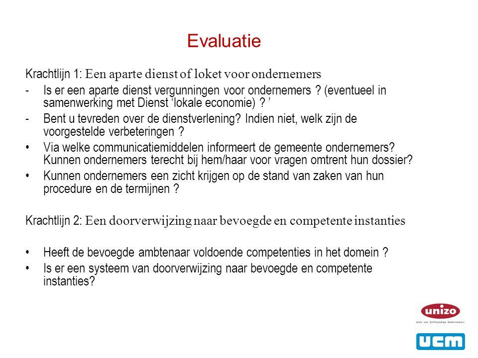 Evaluatie Krachtlijn 1: Een aparte dienst of loket voor ondernemers -Is er een aparte dienst vergunningen voor ondernemers .