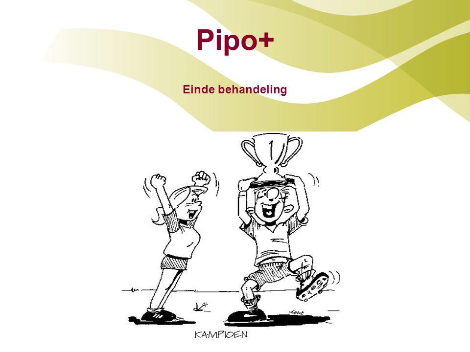 Pipo+ Einde behandeling
