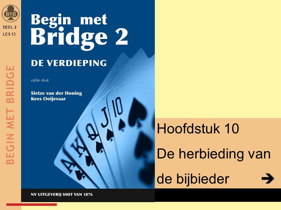 DEEL 2 LES 13 HERHALING: HERBIEDING OPENAAR