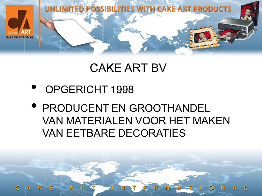 CAKE ART BV • OPGERICHT 1998 • PRODUCENT EN GROOTHANDEL VAN MATERIALEN VOOR HET MAKEN VAN EETBARE DECORATIES