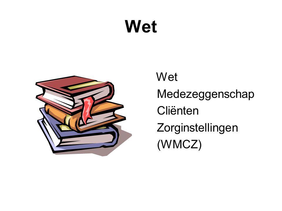 Wet Medezeggenschap Cliënten Zorginstellingen (WMCZ)