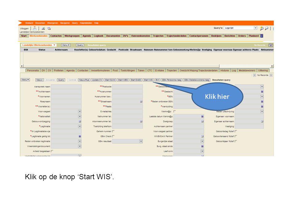 Klik op de knop 'Start WIS'. Klik hier
