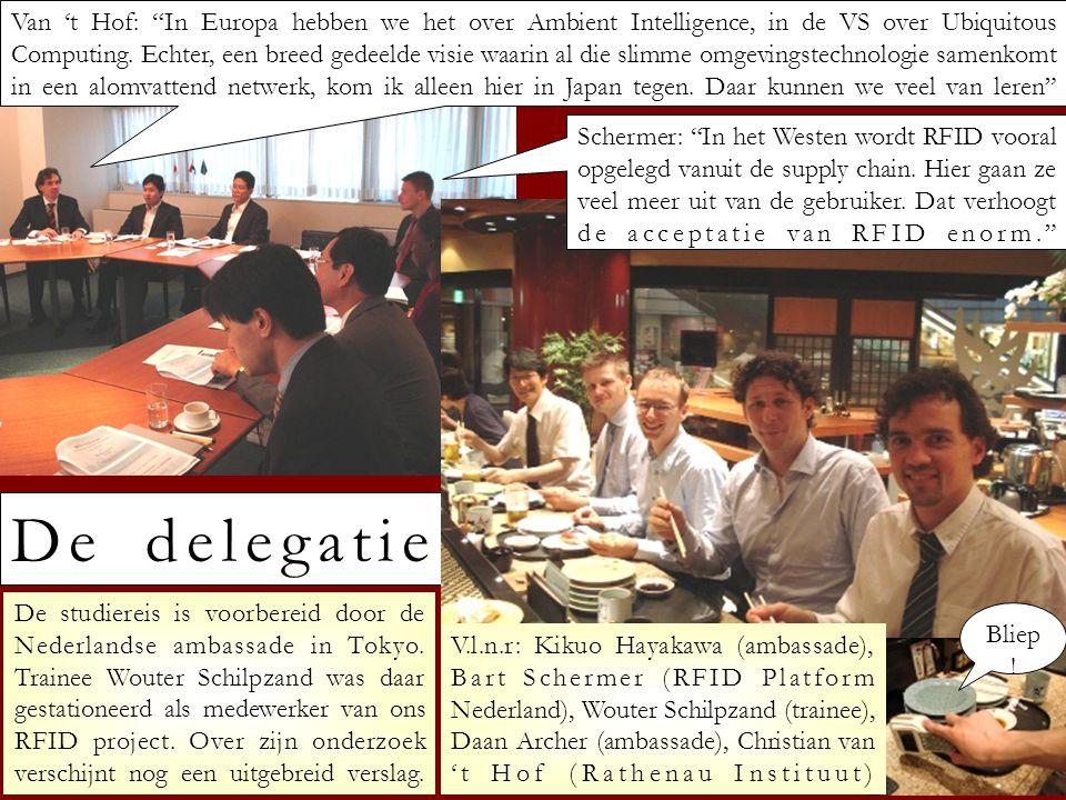 """De delegatie Van 't Hof: """"In Europa hebben we het over Ambient Intelligence, in de VS over Ubiquitous Computing. Echter, een breed gedeelde visie waar"""